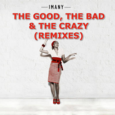 The Good The Bad & The Crazy - Imany