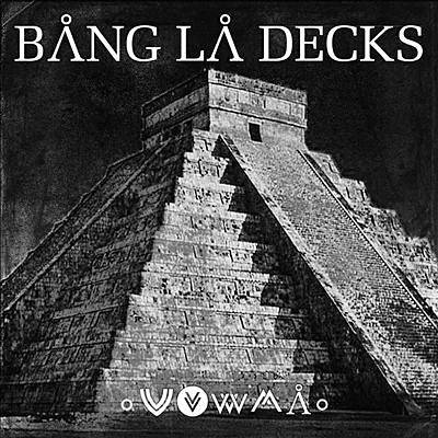 Zouka - Bang La Decks