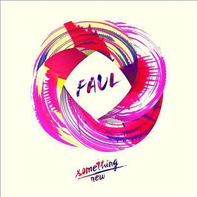 Something New - Faul