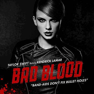 Bad Blood - Taylor Swift