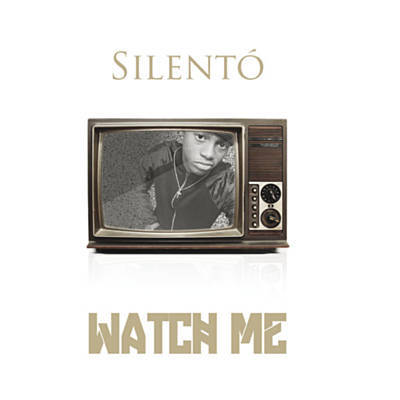 Watch Me (Whip/Nae Nae) - Silento