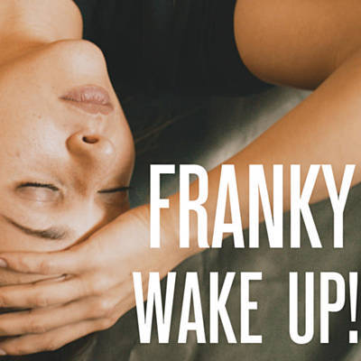 Wake Up! - Franky