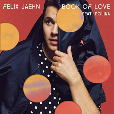 Book Of Love (Extended Mix) - Felix Jaehn Feat. Polina