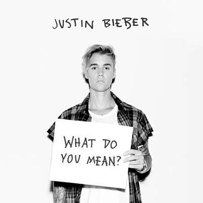 What Do You Mean? - Justin Bieber