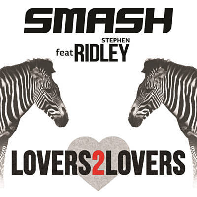 Lovers 2 Lovers - Smash Feat. Ridley