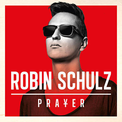 Prayer In C (Robin Schulz Remix) - Lilly Wood & The Prick & Robin Schulz