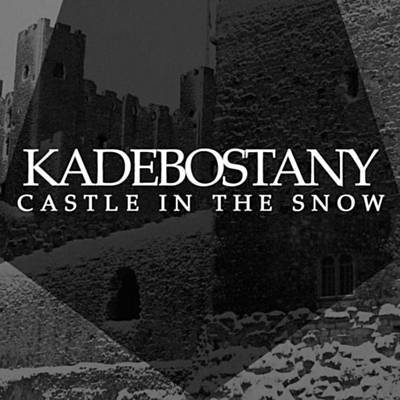 Castle In The Snow - Kadebostany
